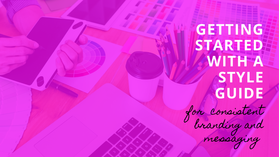 5 steps to getting started with a style guide